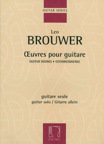 Oeuvres pour guitare (Guitar Works) - Leo Brouwer