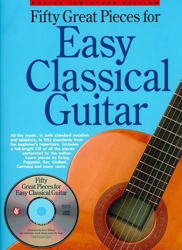 Fifty Great Pieces for Easy Classical Guitar - Jerry Willard