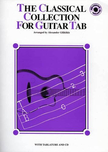 The Classical Collection for Guitar Tab - arr. Alexander Glüklikh