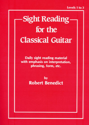 Sight Reading for the Classical Guitar - Robert Benedict