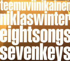 Teemu Viinikainen & Niklas Winter: eight songs seven keys [abovoice 1016]