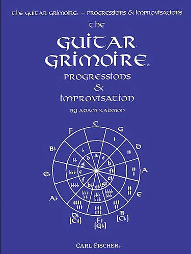 The Guitar Grimoire, Progressions & Improvisation - Adam Kadmon
