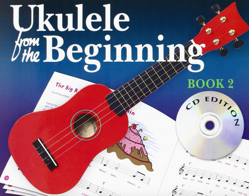 Ukulele From The Beginning, Book 2 (CD)