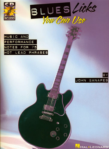 Blues Licks You Can Use (CD) - John Ganapes