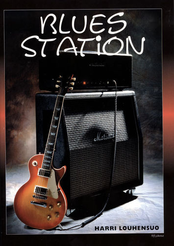 Blues Station (kirja + CD) - Harri Louhensuo