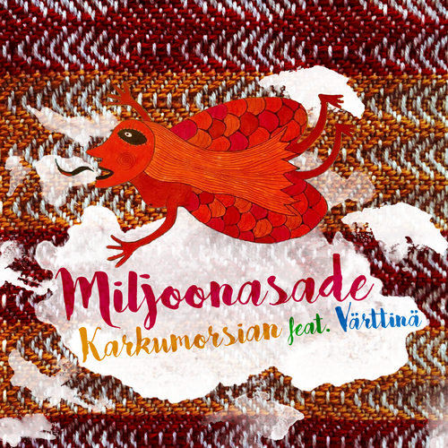 Karkumorsian (CD-single) - Miljoonasade