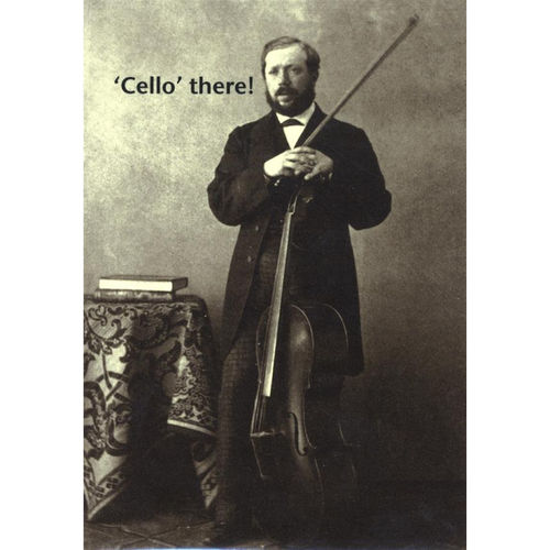 Greeting Card - Cello There